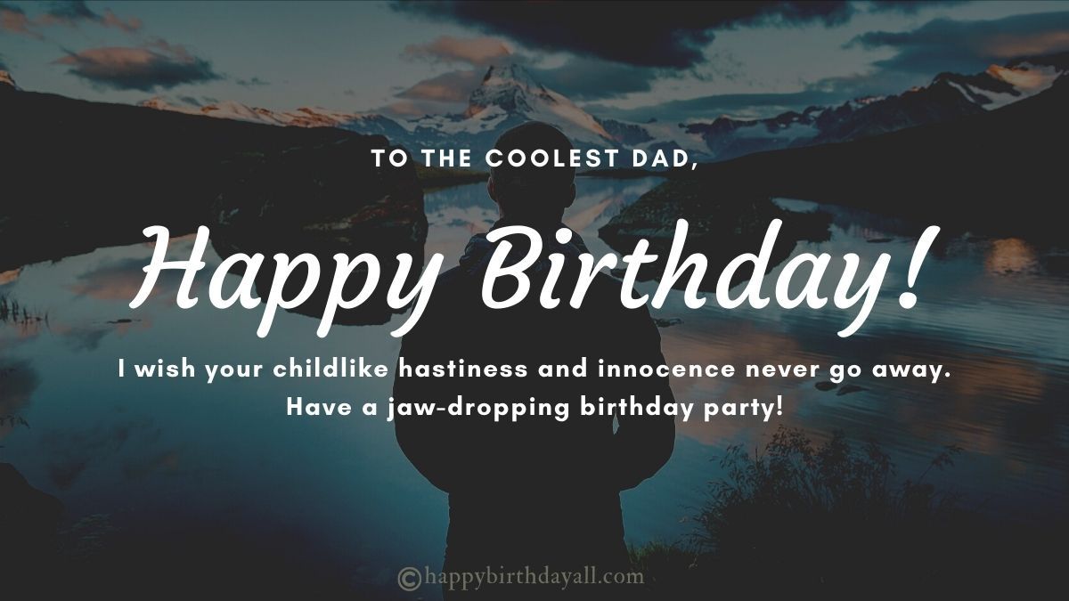 Inspirational Birthday Wishes for Father | Happy Birthday Dad Quotes