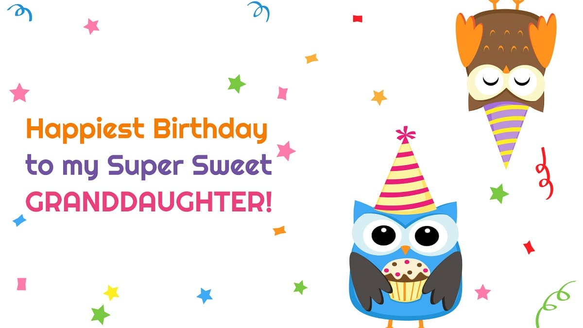 Sweet Birthday Wishes for Granddaughter | Happy Birthday Granddaughter Quotes, Greetings, Images