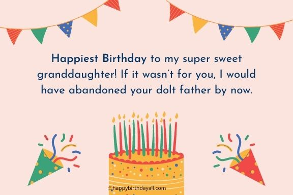 Funny Birthday Wishes for granddaughter