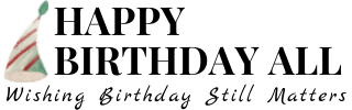 Happy Birthday All